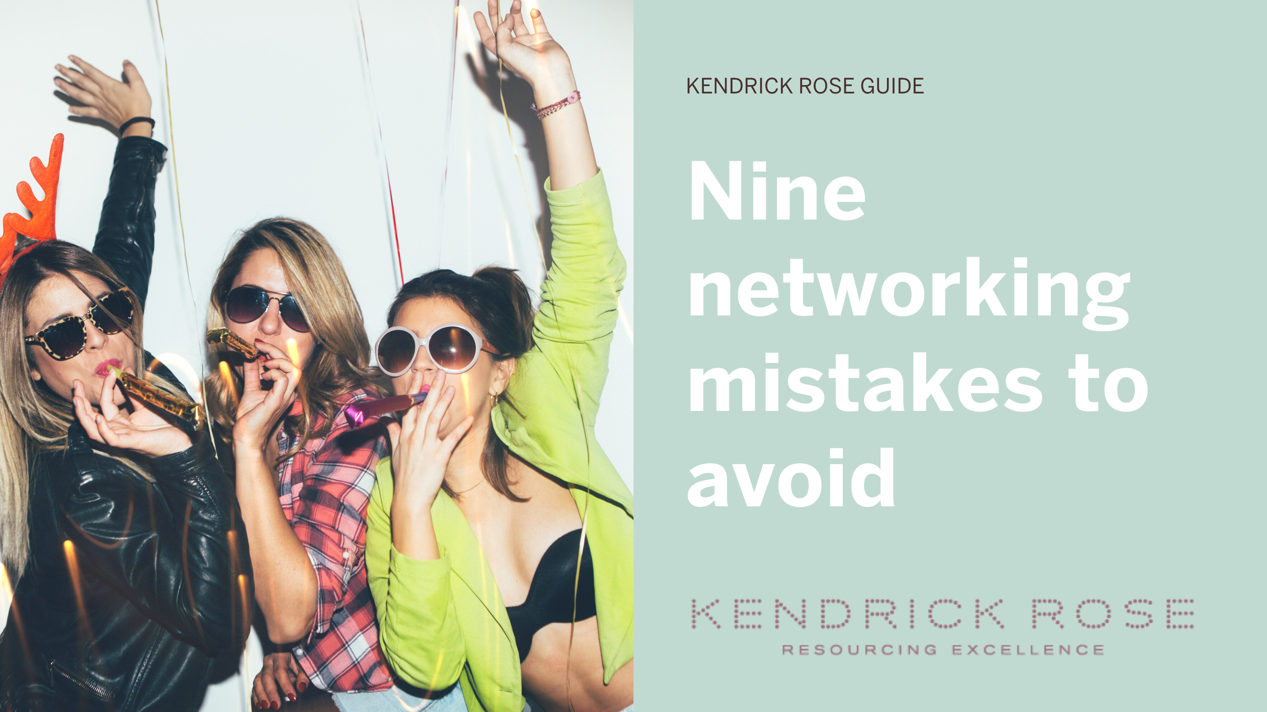 Nine Networking Mistakes To Avoid
