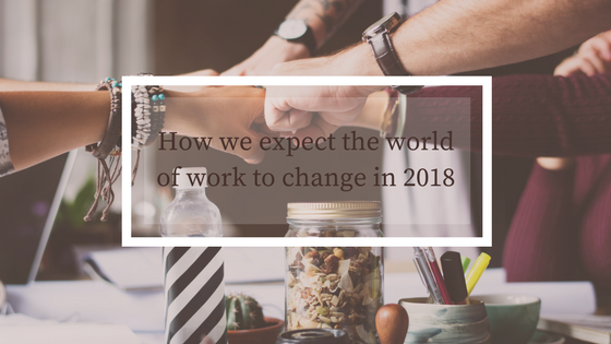 Work Change In 2018